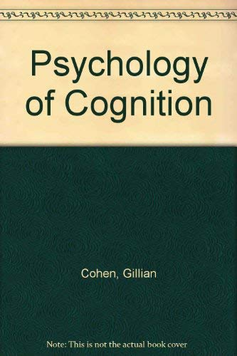 9780121787509: Psychology of Cognition