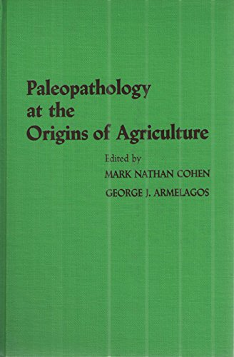 9780121790806: Paleopathology at the Origins of Agriculture