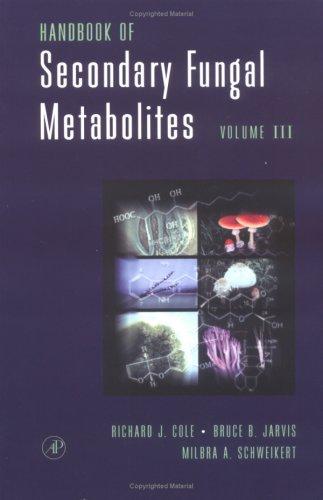 9780121794637: Handbook of Secondary Fungal Metabolites, Vol. 3