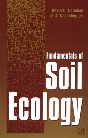 9780121797256: Fundamentals of Soil Ecology