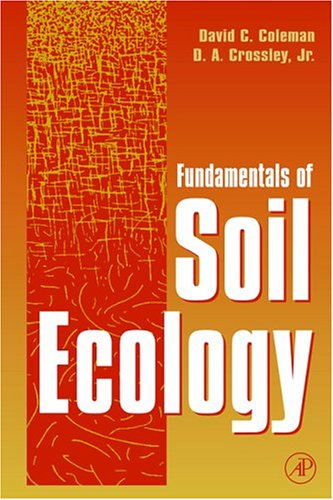 9780121797270: Fundamentals of Soil Ecology
