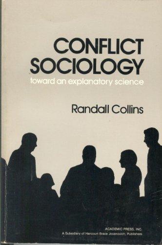 9780121813529: Conflict Sociology: Toward an Explanatory Science