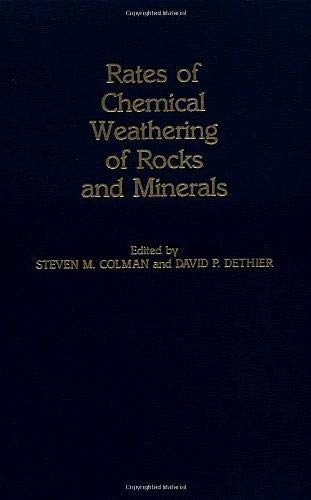 9780121814908: Rates of Chemical Weathering of Rocks and Minerals