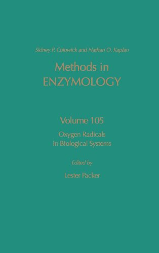 9780121820053: Oxygen Radicals in Biological Systems, Volume 105 (Methods in Enzymology)