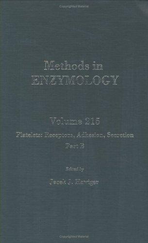 9780121821166: Platelets: Receptors, Adhesion, Secretion, Part B, Volume 215: Volume 215: Platelets Part B (Methods in Enzymology)