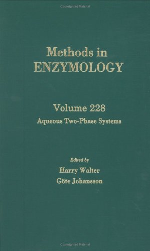 9780121821296: Aqueous Two-Phase Systems, Volume 228 (Methods in Enzymology)