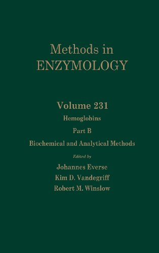 9780121821326: Hemoglobins, Part B: Biochemical and Analytical Methods, Volume 231 (Methods in Enzymology)