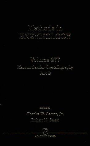 9780121821784: Macromolecular Crystallography, Part B, Volume 277