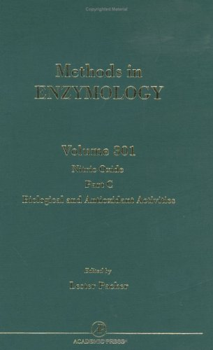 9780121822026: Nitric Oxide, Part C: Biological and Antioxidant Activities, Volume 301 (Methods in Enzymology)