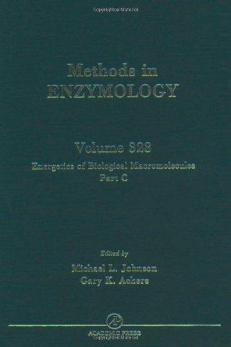9780121822248: Energetics of Biological Macromolecules, Part C, Volume 323 (Methods in Enzymology)