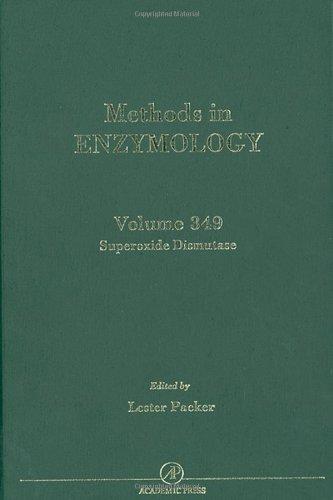 9780121822521: Superoxide Dismutase, Volume 349 (Methods in Enzymology)