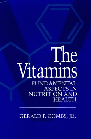 9780121834906: The Vitamins: Fundamental Aspects in Nutrition and Health