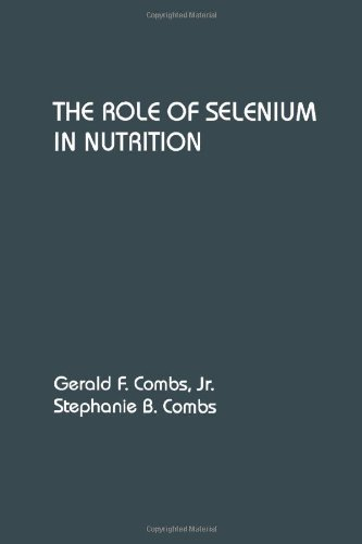 9780121834951: The Role of Selenium in Nutrition