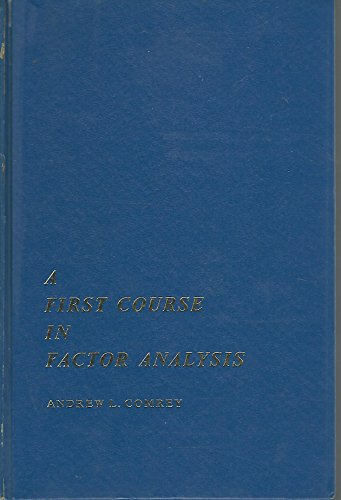 9780121835507: First Course in Factor Analysis