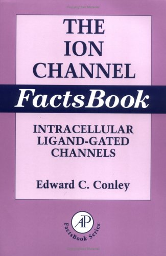9780121844516: The Ion Channel Facts Book: Intracellular Ligand-gated Channels: 2