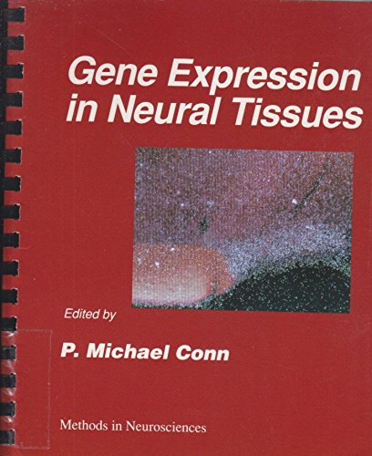 9780121852689: Gene Expression in Neural Tissues, Volume 9: Volume 9: Gene Expression in Neural Tissues (Methods in Neurosciences)