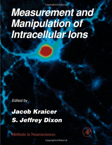 9780121852979: Measurement and Manipulation of Intracellular Ions, Volume 27 (Methods in Neurosciences)