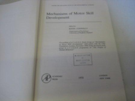 9780121859503: Mechanisms of Motor Skill Development