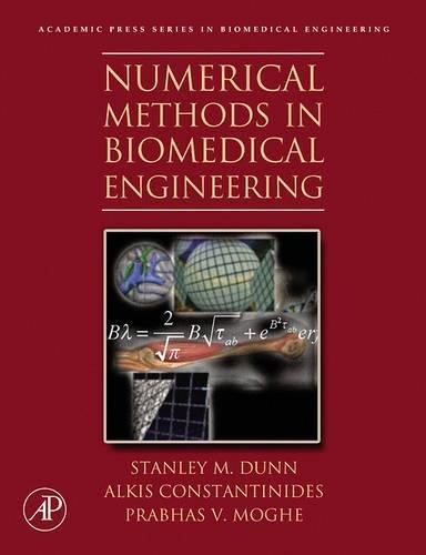 9780121860318: Numerical Methods in Biomedical Engineering