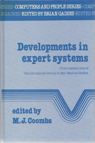 Developments in Expert Systems: From a Special: Coombs, M. J.