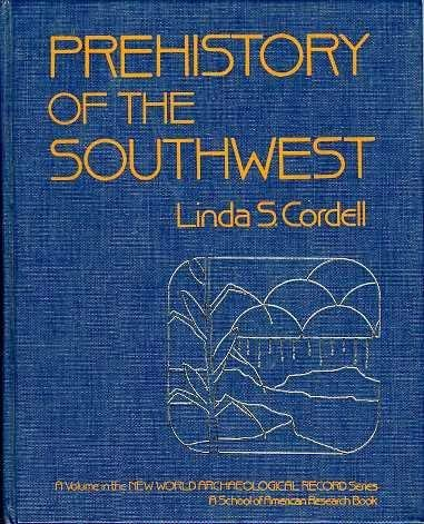 9780121882204: Prehistory of the Southwest (New World Archaeological Record Series)