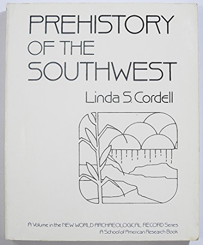 9780121882228: Prehistory of the Southwest (New World Archaeological Record)