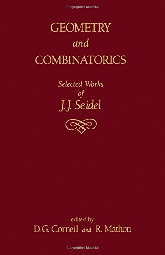 Geometry and Combinatorics: Selected Works of J.J. Seidel: Corneil, D.J.