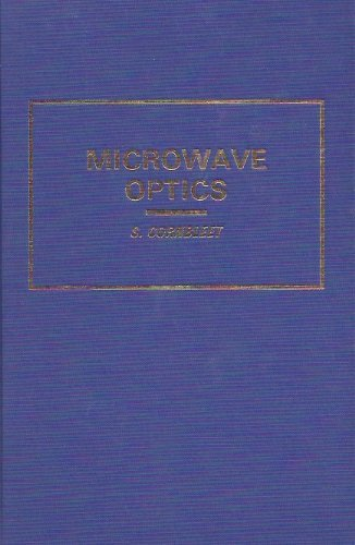 9780121896508: Microwave Optics: The Optics of Microwave Antenna Design (Pure and applied physics)