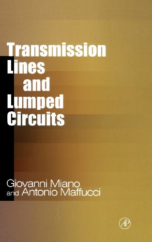 9780121897109: Transmission Lines and Lumped Circuits: Fundamentals and Applications (Electromagnetism)