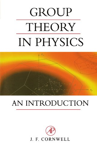 Group Theory in Physics, Volume 1: An Introduction (Techniques of Physics): Cornwell, John F.