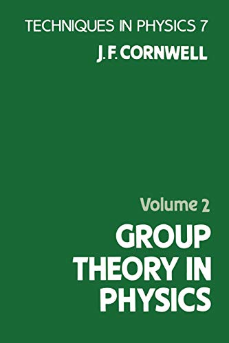 9780121898045: Group Theory in Physics: v. 2 (Techniques of Physics)