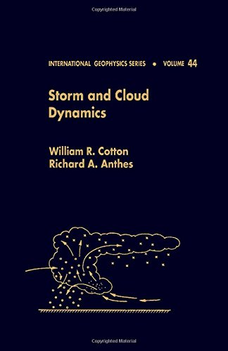 9780121925307: Storm and Cloud Dynamics, Volume 44 (International Geophysics Series)