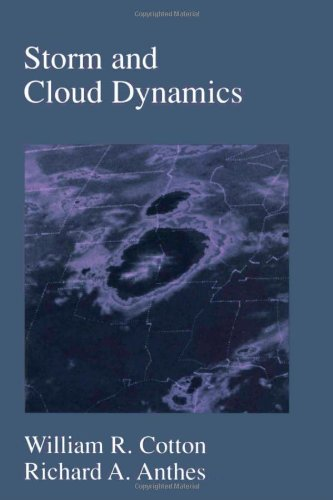 9780121925314: Storm and Cloud Dynamics (International Geophysics)