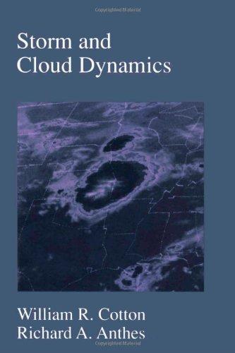 9780121925314: Storm and Cloud Dynamics, Volume 44 (International Geophysics)