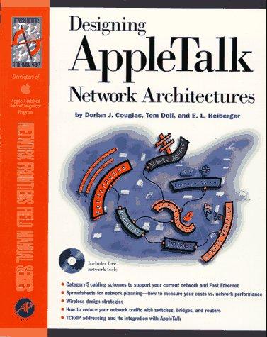 9780121925666: Designing Appletalk Networks Architectures: Previously Designing Appletalk Networks (Network Frontiers Field Manual)