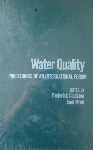 9780121931506: Water quality: Proceedings of an international forum (Ecotoxicology and environmental quality)