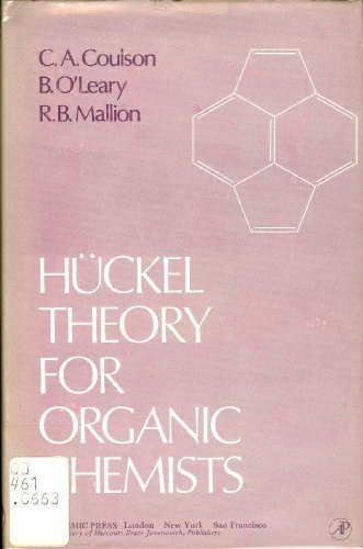 Huckel Theory for Organic Chemists: Charles Alfred Coulson,