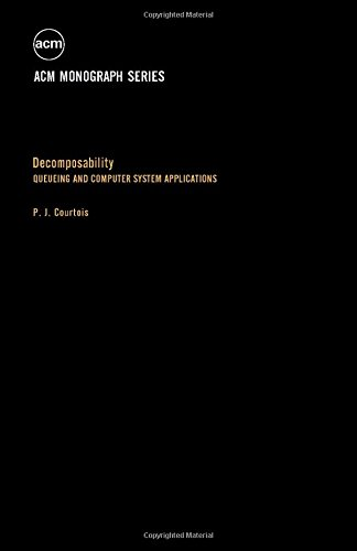 9780121937508: Decomposability: Queueing and Computer System Applications (ACM monograph series)