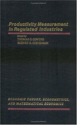 9780121940805: Productivity Measurement in Regulated Industries (Economic Theory, Econometrics, and Mathematical Economics)