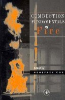 9780121942304: Combustion Fundamentals of Fire (Combustion Treatise)