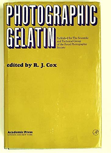 Photographic Gelatin 1970: Symposium Proceedings: Cox, R.J. [Editor]