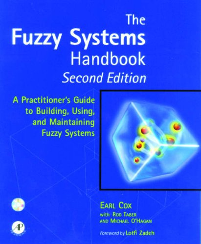 9780121944551: The Fuzzy Systems Handbook: A Practitioner's Guide to Building, Using, and Maintaining Fuzzy Systems