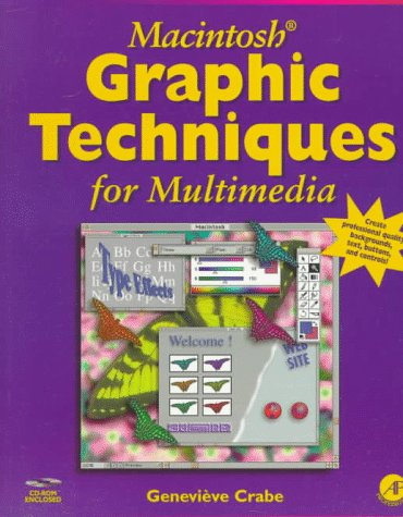9780121945909: Macintosh Graphic Techniques for Multimedia
