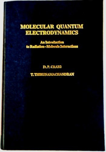 9780121950804: Molecular Quantum Electrodynamics: An Introduction to Radiation-Molecule Interactions (Theoretical Chemistry; a Series of Monographs)