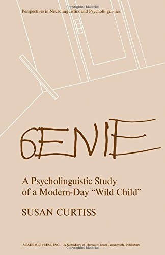 9780121963507: Genie: A Psycholinguistic Study of a Modern-Day Wild Child (Perspectives in neurolinguistics and psycholinguistics)