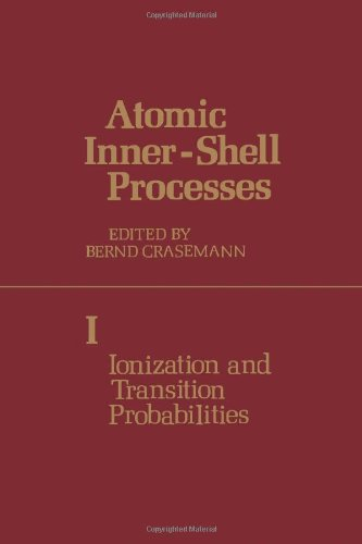 9780121969011: Atomic Inner-shell Processes: Ionization and Transition Probabilities v. 1