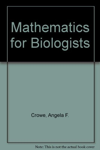 9780121982508: Mathematics for Biologists