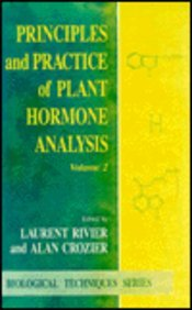 9780121983765: Principles and Practice of Plant Hormone Analysis, Two-Volume Set: Principles and Practice of Plant Hormone Analysis: Volume 2 (Biological Techniques Series)