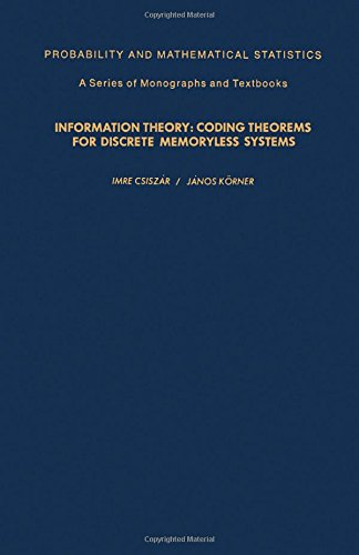 9780121984502: Information Theory: Coding Theorems for Discrete Memoryless Systems