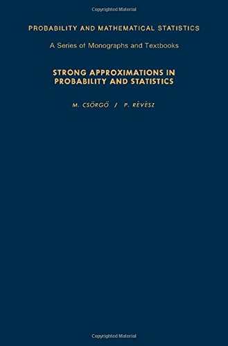 9780121985400: Strong Approximations in Probability and Statistics (Probability & Mathematical Statistics Monograph)